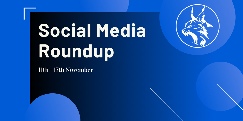 Social Media Roundup 11-17th November